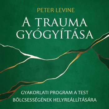 Borító: A trauma gyógyítása